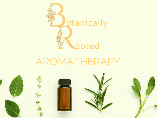 Botanically Rooted Aromatherapy & Herbals