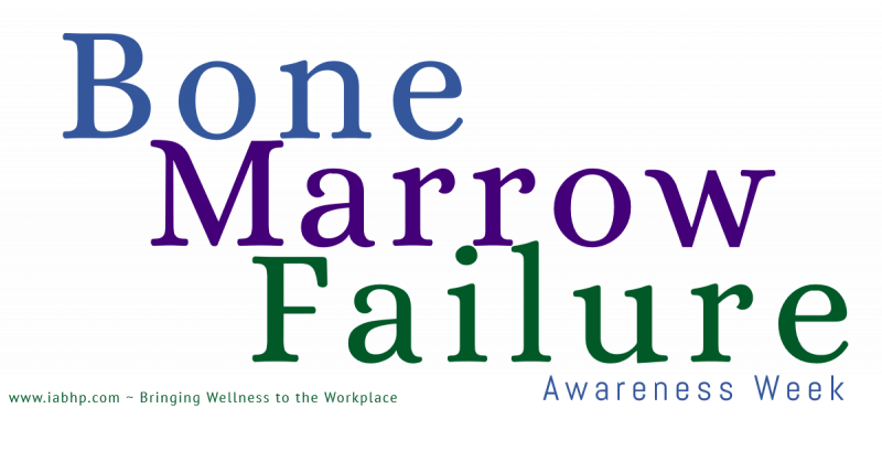 Bone Marrow Failure Awareness Week