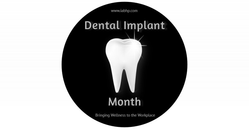 Dental Implant Month