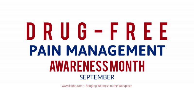 Drug-Free Pain Management Awareness Month