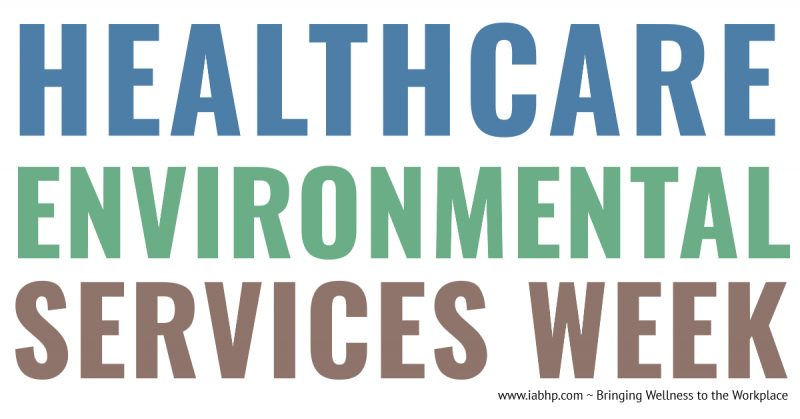 Healthcare Environmental Services Week