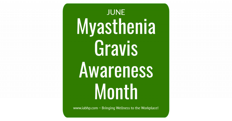 Myasthenia Gravis Awareness Month