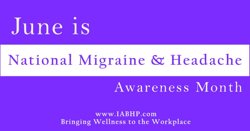 National Migraine & Headache Awareness Month