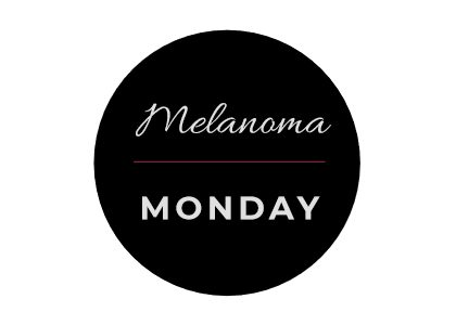 Melanoma Monday