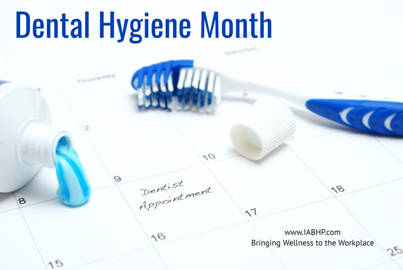 Dental Hygiene Month (National)