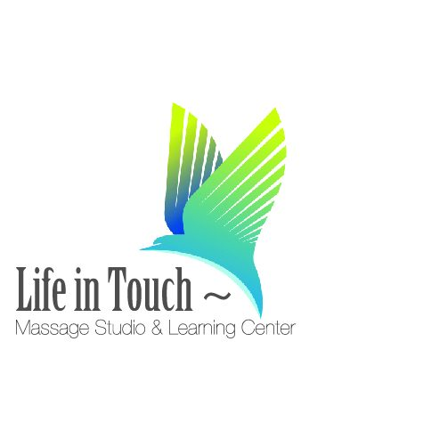 Life in Touch ~ Massage Studio & Learning Center