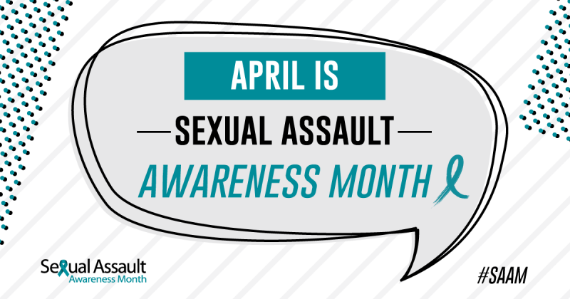 Sexual Assault Awareness Month (SAAM)