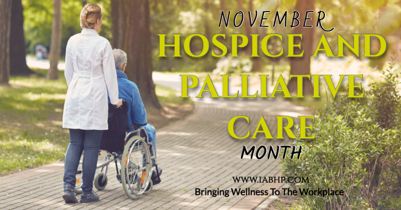 Hospice and Palliative Care Month (National)