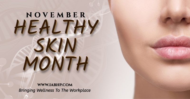Healthy Skin Month (National)